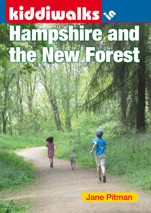 Kiddiwalks in Hampshire and the New Forest: 20 Family Friendly Walks.