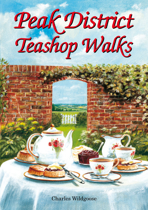 Peak District Teashop Walks book cover. Best walks near recommended local tea shops.