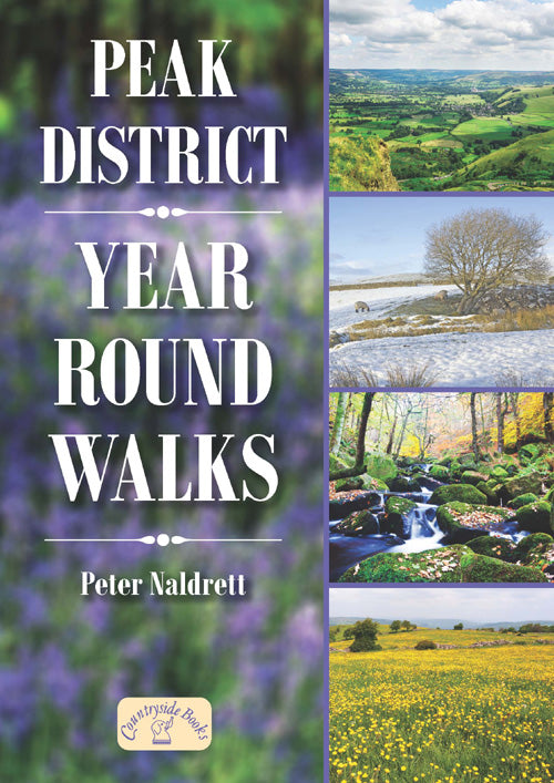Peak District Year Round Walks book cover. Countryside walks for spring, summer, autumn and winter.