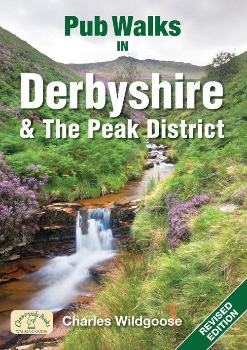 Pub Walks in Derbyshire & the Peak District: Guidebook with Walks & Recommended Pubs