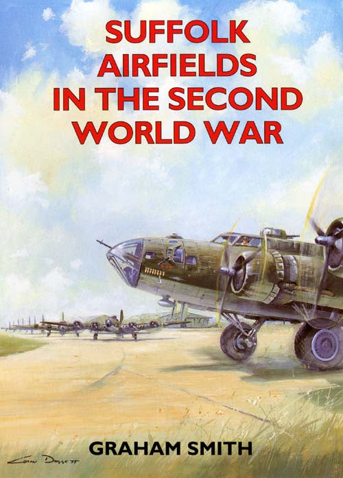 Suffolk Airfields in the Second World War book cover. WW2 aviation.