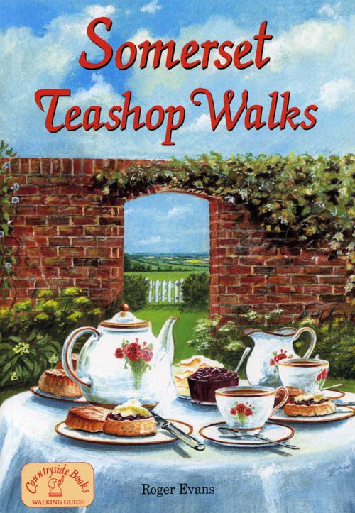 Somerset Teashop Walks book cover. Walking guide to the best walks in the Somerset countryside near recommended tea shops.