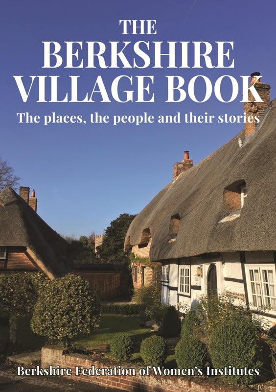 The Berkshire Village Book front cover. The places, the people and their stories.