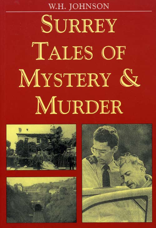 Surrey Tales of Mystery & Murder