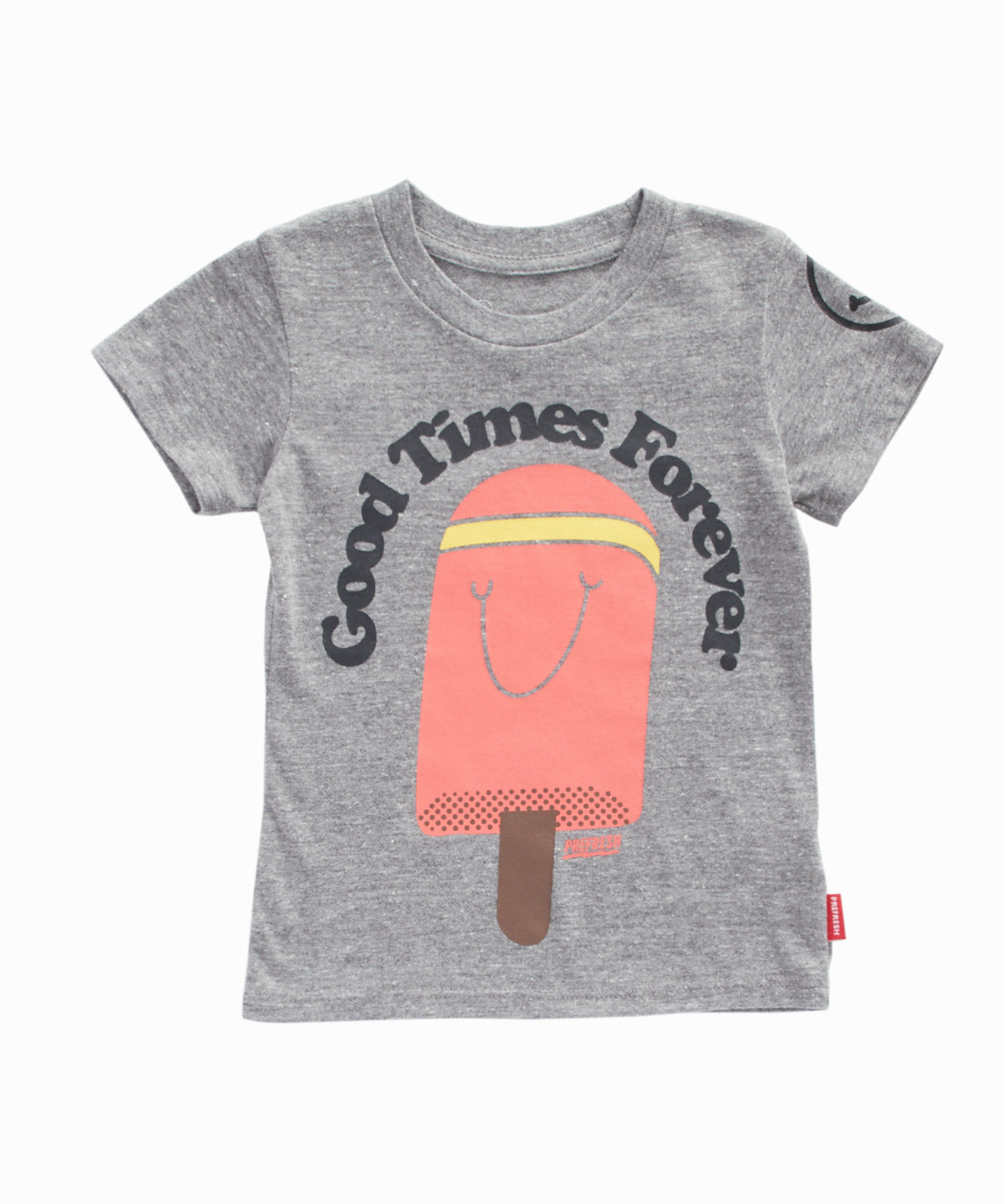 Good Times Forever Tee