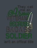 They Call Me An Army Veteran 5x7