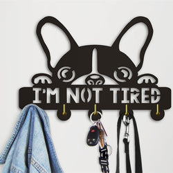 French Bulldog I Am Not Tired Wall Hook Hanger