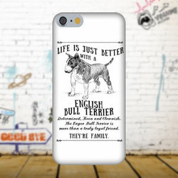 Life Is Just Better With A English Bull Terrier Phone Case for iPhone