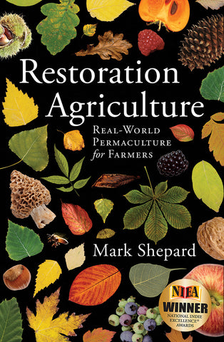 Front cover of the book Restoration Agriculture by Mark Shepard