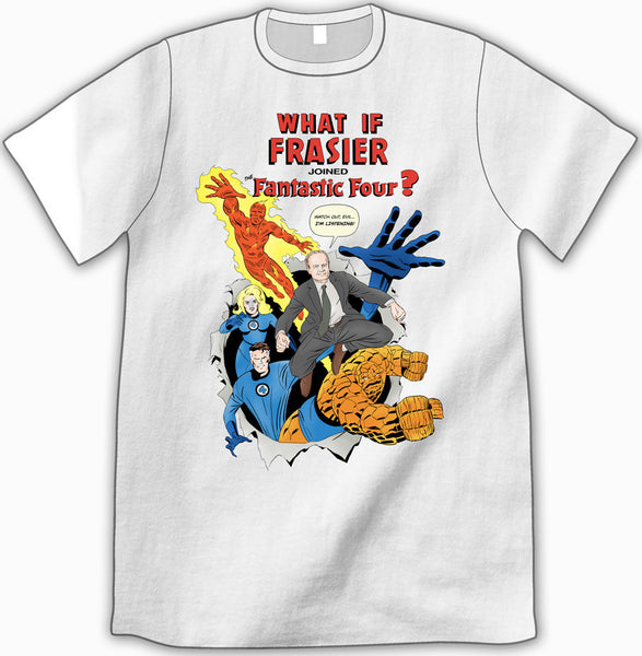 What if Frasier... Shirt (White)