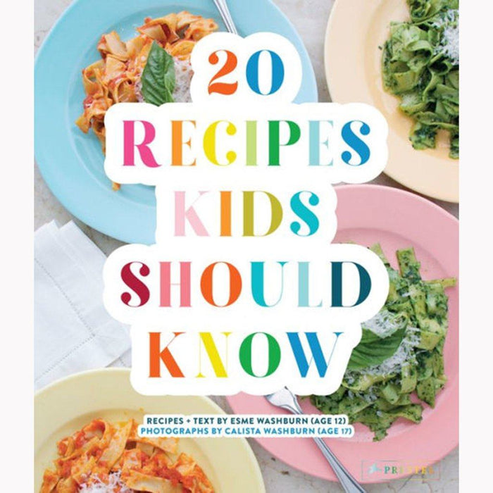 20 Recipes Kids Should Know - PENGUIN RANDOM HOUSE LLC - The Shops at Mount Vernon