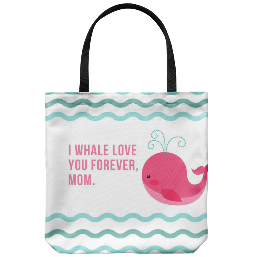 'I whale love you' Mother Quotes Tote Bag