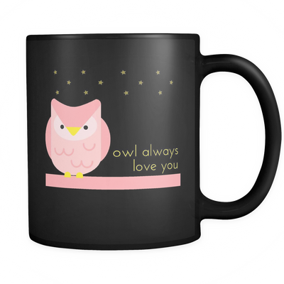'Owl always love you' Love Quotes Black Mug