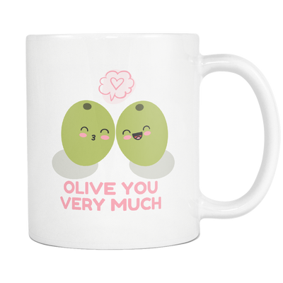 'Olive you very much' Love Quotes White Mug