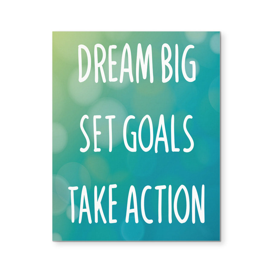 "'Dream Big, Set Goals, Take Action' Motivational Quote 8x10"" Canvas"