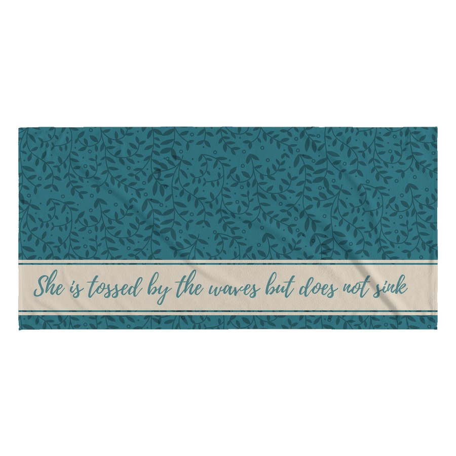 'She is tossed by the waves but does not sink' Inspirational Summer Quotes Towel