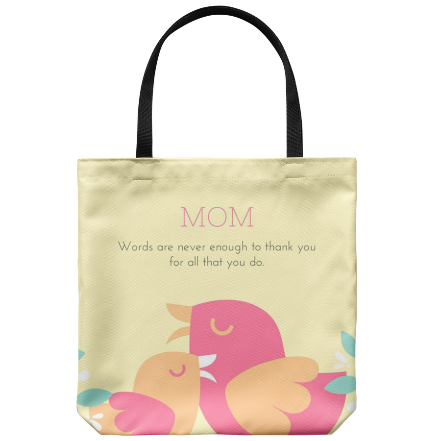 'Words are never enough' Mother Quotes Tote Bag