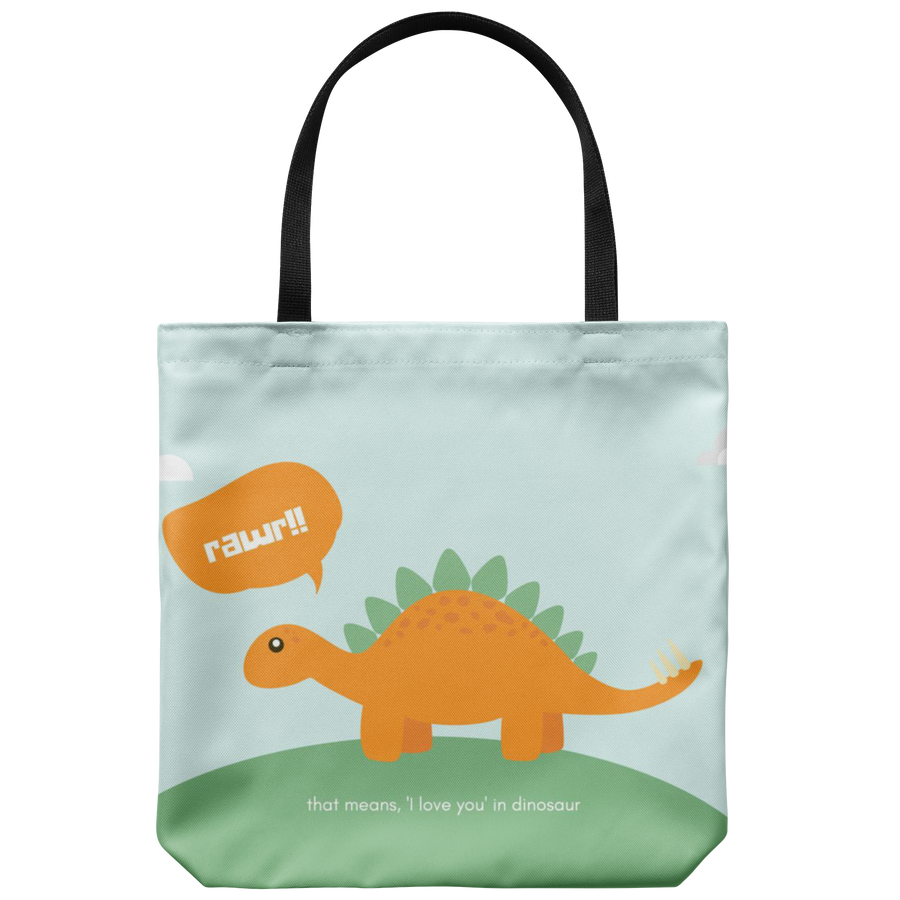 'Rawr! That means I love you in dinosaur' Love Quotes Tote Bag