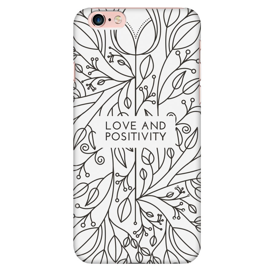 'Love and positivity' Life Quotes iPhone Case