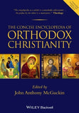The Encyclopedia of Eastern Orthodox Christianity, 2 Volume Set