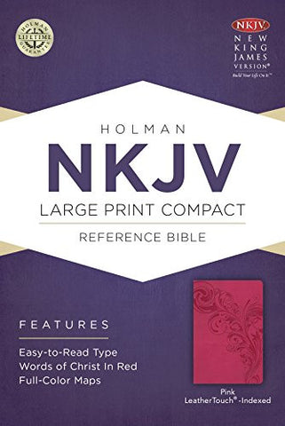 NKJV Large Print Compact Reference Bible, Pink LeatherTouch, Indexed