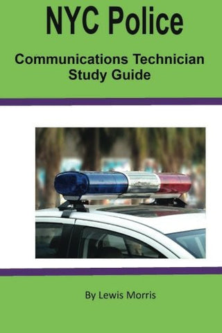 NYC Police Communications Technician Study Guide