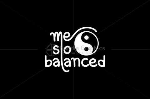 Me So Balanced - Handwritten Calligraphic Composition