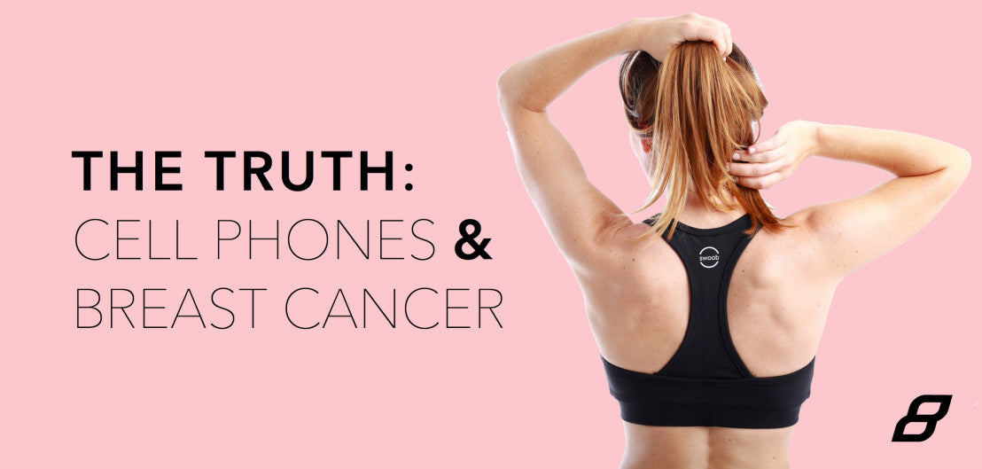 The Truth: Cellphones + Breast Cancer