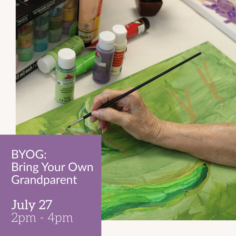 BYOG: Bring Your Own Grandparent // July 27