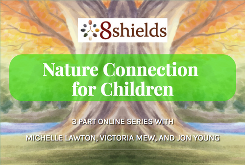 Nature Connection for Children Online Training Series