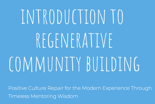 Introduction to Regenerative Community Building Online Series