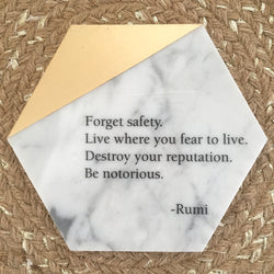 Hexagon Marble & Gold Tile Adorned with Rumi Quote // Be notorious...