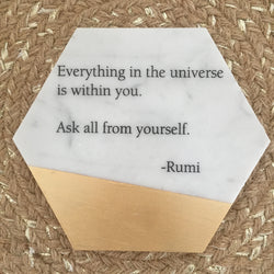 Hexagon Marble & Gold Tile Adorned with Rumi Quote // Ask all from yourself...
