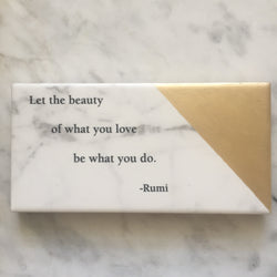 Marble Style Tile Adorned with Rumi Quote // Let the beauty of what you love...
