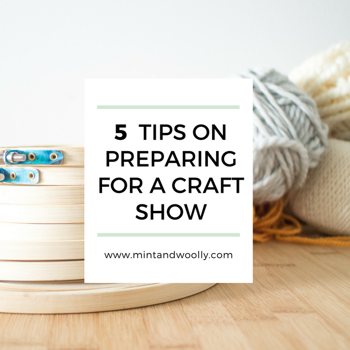 5 Tips On Preparing For a Craft Show