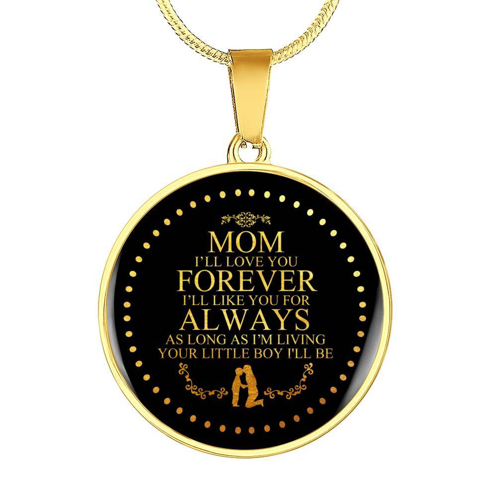 Forever & Always Pendant Necklace - For Mom - From Son *Real 18k Gold Finish