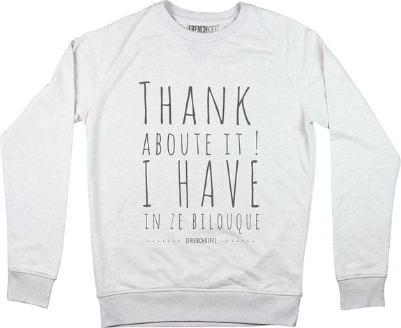 Sweatshirt Thank about it I have in ze bilouque Blanc crème by [FRENCHKIFF]