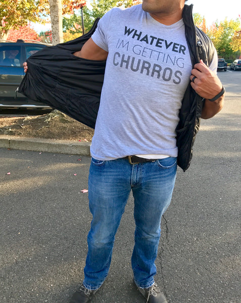 Whatever I'm Getting Churros- Men's Grey