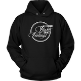 Catch Flights Not Feelings Hoodie - OWTwear