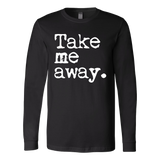 Tae Me Away Long Sleeve - OWTwear