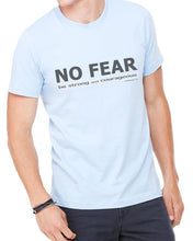 No Fear (Unisex T-shirt) in 6 colors
