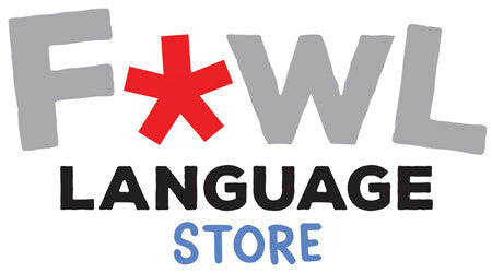 Fowl Language Store