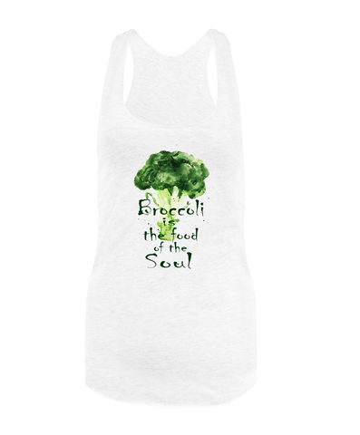 Broccoli is the Food of the Soul Tank top