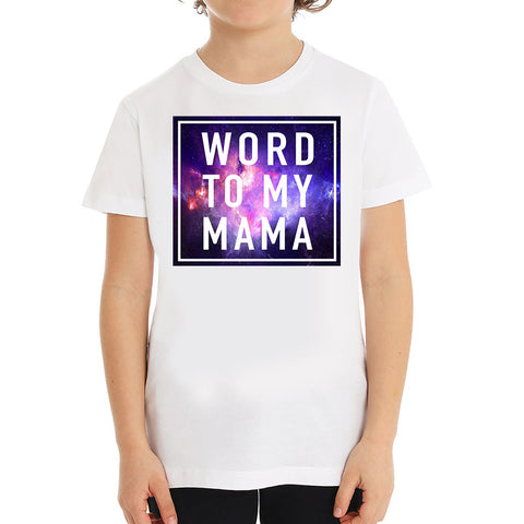 Hipster Hip hop word to my mama, Unique gift, unusual white kids T-shirt