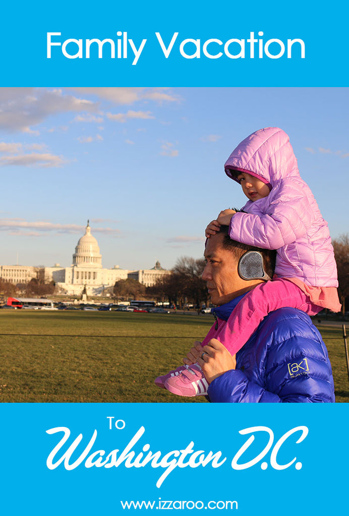 Family Vacation with Kids to Washington D.C.