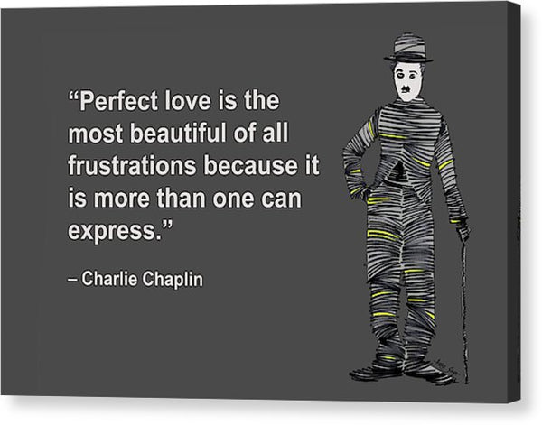 Perfect Love Is The Most Beautiful Of All Frustrations Because It Is More Than One Can Express - Canvas Print