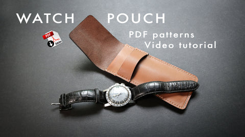 WATCH POUCH - PDF patterns + video tutorial