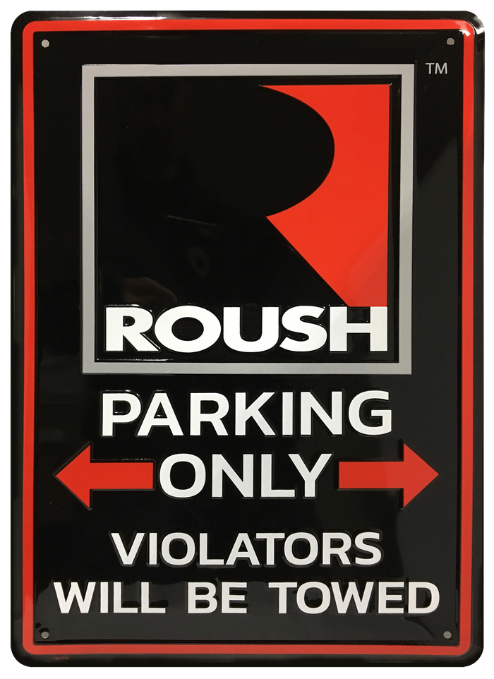 ROUSH Parking Only Sign