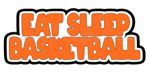 Eat Sleep Basketball - Deluxe Scrapbook Page Title