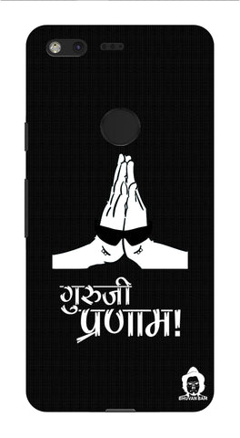 Guru-ji Pranam Edition for Google Pixel XL